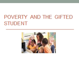 POVERTY AND THE GIFTED STUDENT