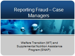 Reporting Fraud – Case Managers