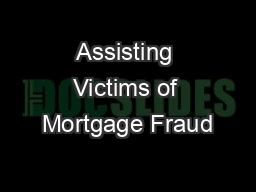 Assisting Victims of Mortgage Fraud
