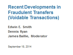 Recent Developments in Fraudulent Transfers (Voidable Trans