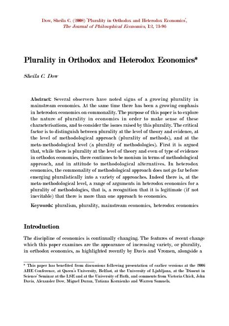approach, and in attitude to methodological alternatives. In heterodox