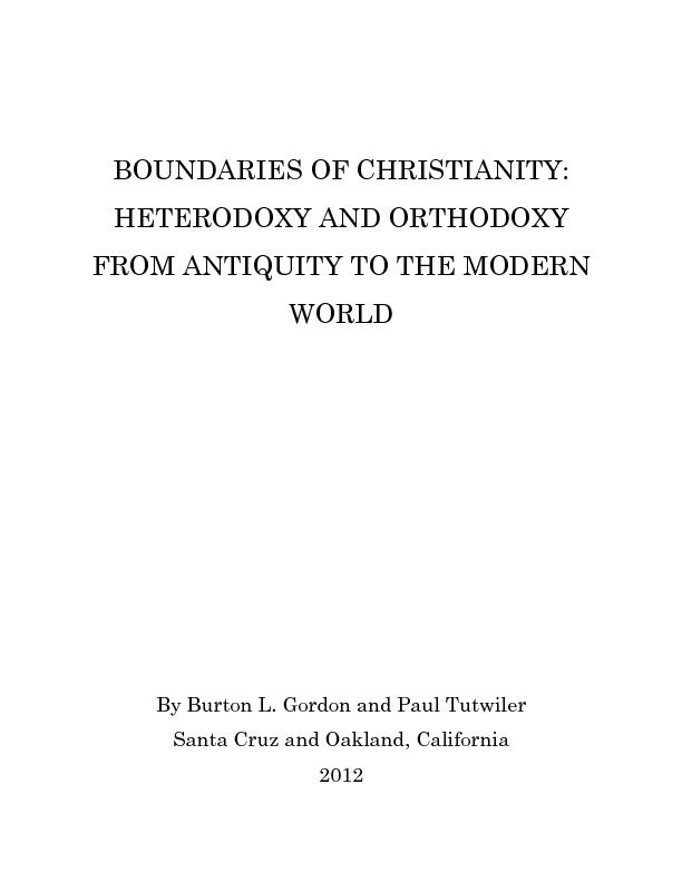 TIANITY   I. INTRODUCTION  II.  THE FIRST POST-CLASSICAL HETERODOXY: P