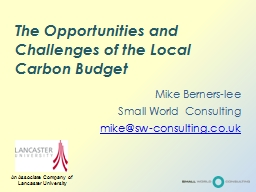 The Opportunities and Challenges of the Local Carbon Budget