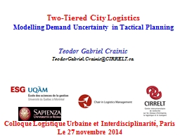 Two-Tiered City Logistics