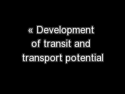 « Development of transit and transport potential