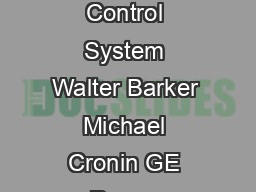 GE Power Systems SPEEDTRONIC Mark VI Turbine Control System Walter Barker Michael Cronin GE Power Systems Schenectady NY GERA  Contents Introduction