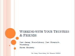 Working with Your Trustees & Friends