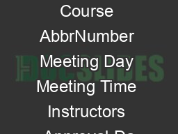 Unique Number Course AbbrNumber Meeting Day Meeting Time Instructors Approval Da PDF document - DocSlides