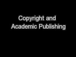 Copyright and Academic Publishing
