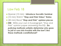 Law Feb 18 PowerPoint PPT Presentation