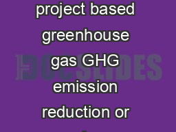 Z EzEz Fact Sheet RGGI Offsets What is an offset An offset represents a project based greenhouse gas GHG emission reduction or carbon sequestration achieved outside of the capped electric ity sector
