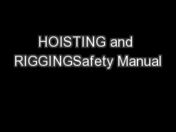 HOISTING and RIGGINGSafety Manual