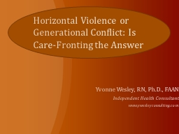 Horizontal Violence or Generational Conflict: Is Care-Front