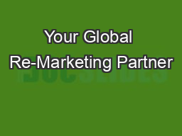 Your Global Re-Marketing Partner