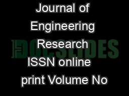 International Journal of Engineering Research ISSN online   print Volume No