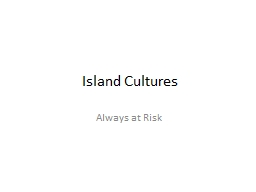 Island Cultures PowerPoint PPT Presentation