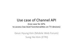 Use case of Channel API