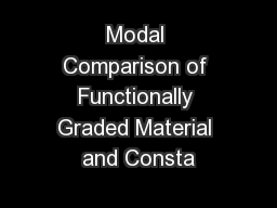 Modal Comparison of Functionally Graded Material and Consta PowerPoint PPT Presentation