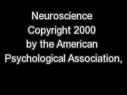 Neuroscience Copyright 2000 by the American Psychological Association,