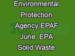 Hazardous Waste Requirements for Large Quantity Generators United States Environmental Protection Agency EPAF June  EPA Solid Waste and Emergency Response W Printed on paper that contains at least  p