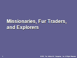 Missionaries, Fur Traders, and Explorers PowerPoint Presentation, PPT - DocSlides