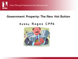 Government Property: The New Hot Button PowerPoint PPT Presentation