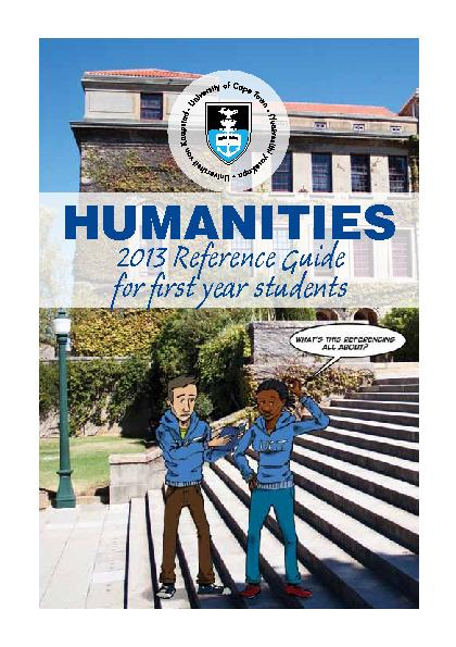 1. The Faculty of Humanities The Faculty of Humanities at UCT houses a