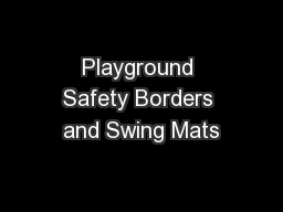 Playground Safety Borders and Swing Mats