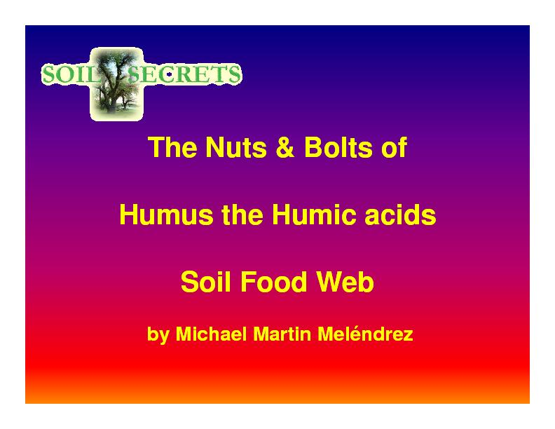 How Humic Acid is Created How Humic Acid is Created
