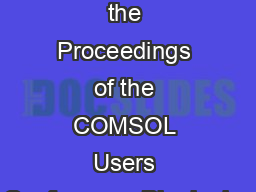 Excerpt from the Proceedings of the COMSOL Users Conference  Birmingha