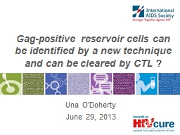 Gag-positive reservoir cells can be identified by a new tec