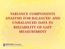 VARIANCE COMPONENTS ANALYSIS FOR BALANCED AND UNBALANCED DA