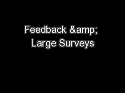 Feedback & Large Surveys