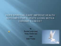 Does spiritual care improve health outcomes for clients Liv