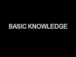 BASIC KNOWLEDGE