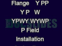 Field Installation Instructions for Vinyl Sliding Glass Doors Mounting Flange    Y PP Y P   W YPWY WYWP P Field Installation Instructions for Vinyl Sliding Glass Doors Nail Fin   P   P WPP  Field Ins