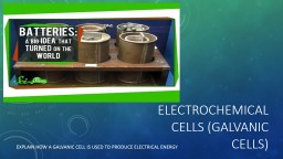 Electrochemical cells (Galvanic cells)