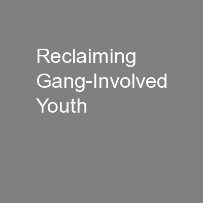 Reclaiming Gang-Involved Youth