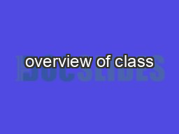 overview of class