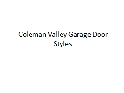 Coleman Valley Garage Door Styles