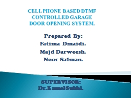 CELL PHONE BASED DTMF   CONTROLLED GARAGE DOOR OPENING SYST