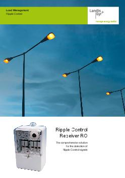 Ripple Control Receiver RO The comprehensive solution for the detection of Ripple Control signals Load Management Ripple Control  One housing two receiver types The two types of receivers available a PowerPoint PPT Presentation