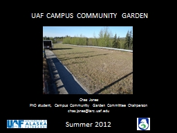 UAF CAMPUS COMMUNITY GARDEN PowerPoint PPT Presentation