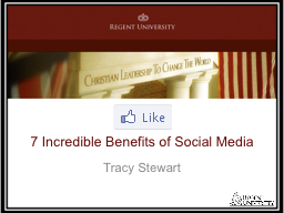 7  Incredible Benefits of Social Media PowerPoint PPT Presentation