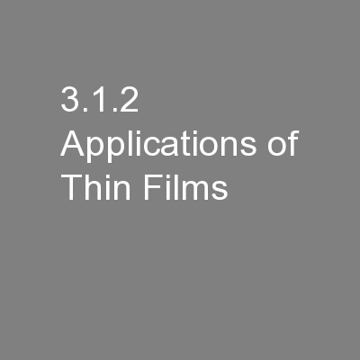 3.1.2 Applications of Thin Films