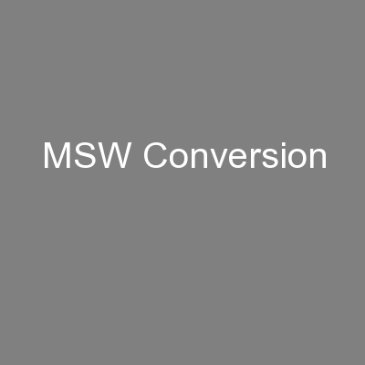 MSW Conversion PowerPoint PPT Presentation