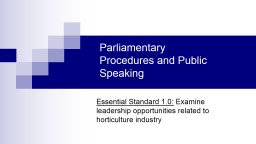 Parliamentary Procedures and Public Speaking