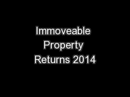 Immoveable Property Returns 2014