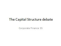 The Capital Structure debate PowerPoint PPT Presentation