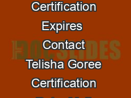 Company G Design Solutions LLC Certification Expires  Contact Telisha Goree Certification Date  Mail Address P